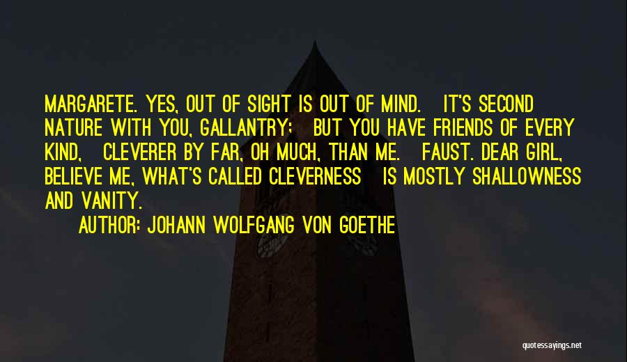 These So Called Friends Quotes By Johann Wolfgang Von Goethe
