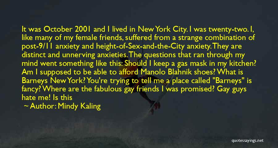 These So Called Friends Quotes By Mindy Kaling