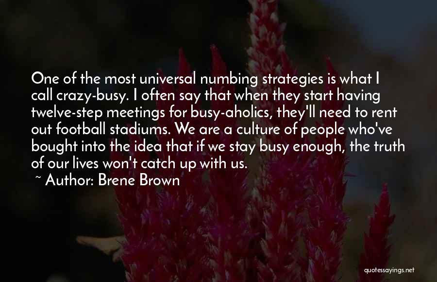 They Call Us Crazy Quotes By Brene Brown