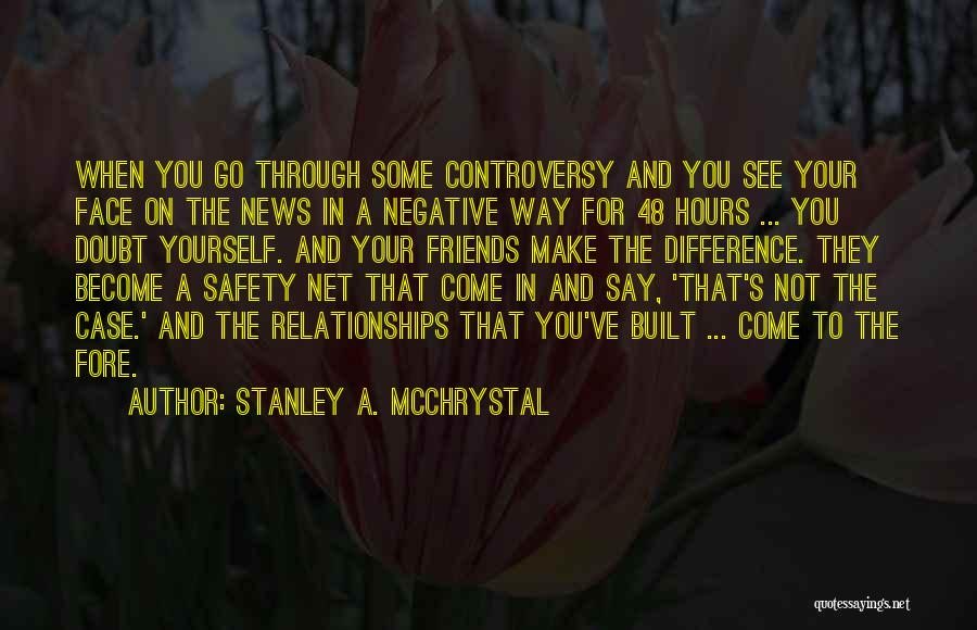 They Come They Go Quotes By Stanley A. McChrystal