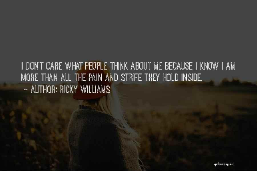 They Don't Care About Me Quotes By Ricky Williams
