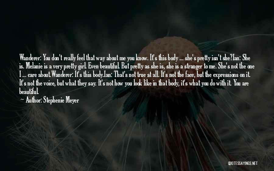 They Don't Care About Me Quotes By Stephenie Meyer