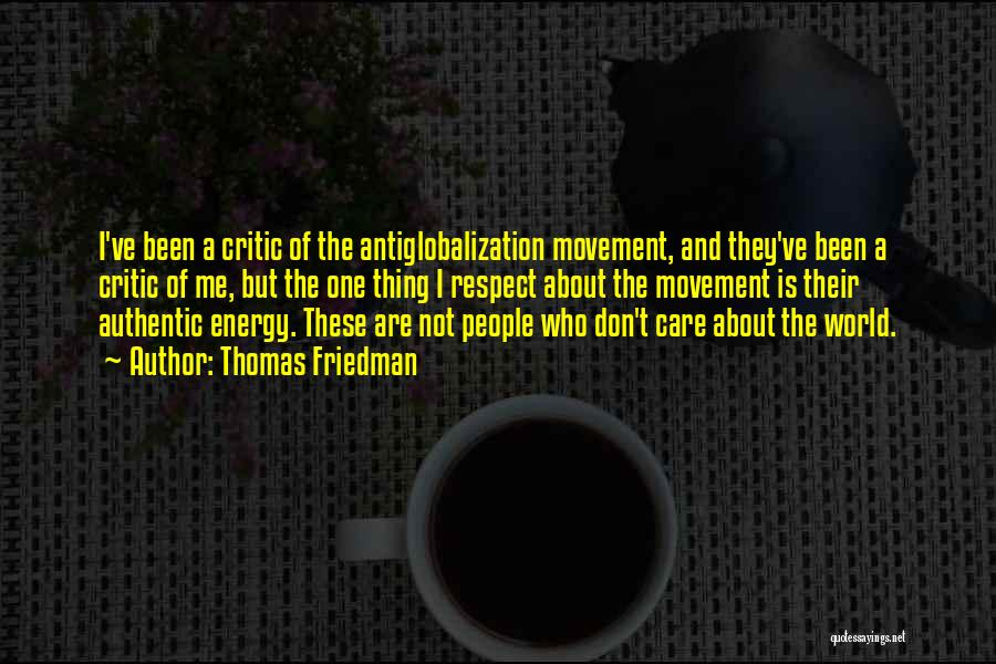 They Don't Care About Me Quotes By Thomas Friedman