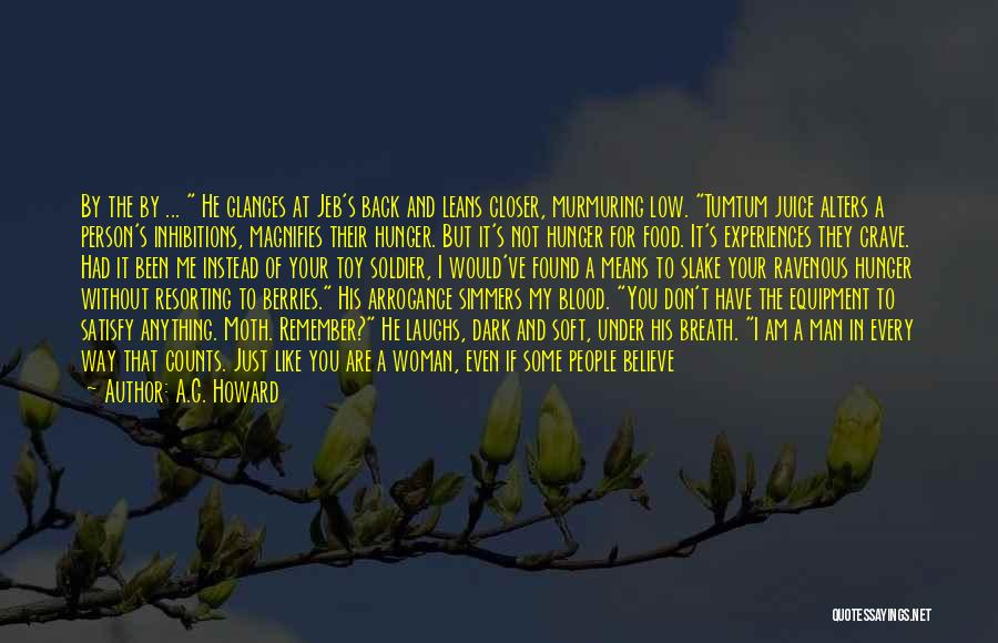 They Don't Need You Quotes By A.G. Howard