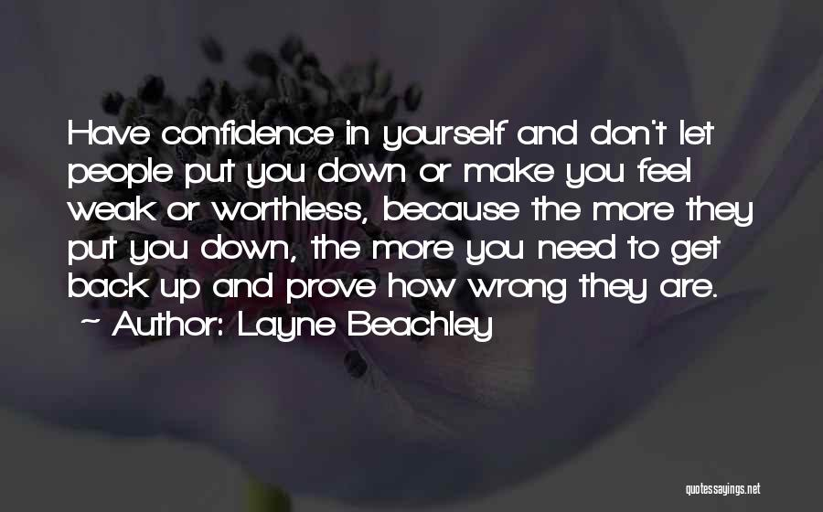 They Don't Need You Quotes By Layne Beachley