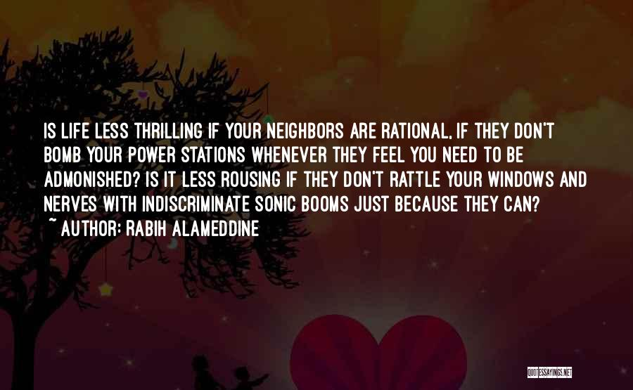 They Don't Need You Quotes By Rabih Alameddine