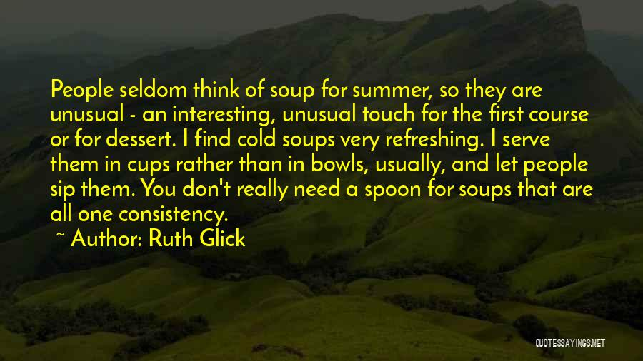 They Don't Need You Quotes By Ruth Glick