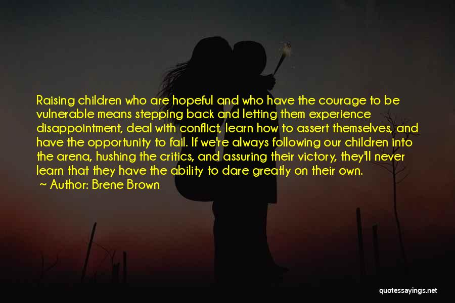 They Never Learn Quotes By Brene Brown