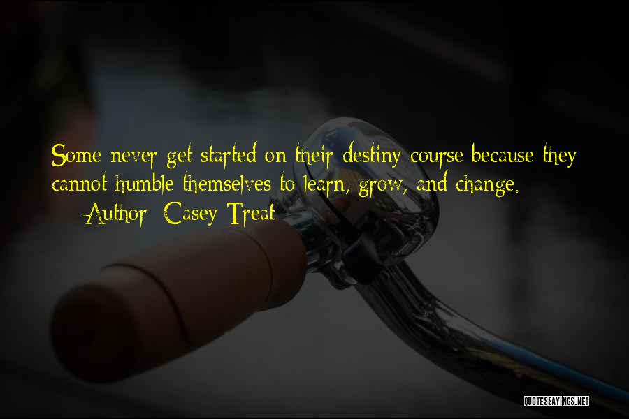 They Never Learn Quotes By Casey Treat