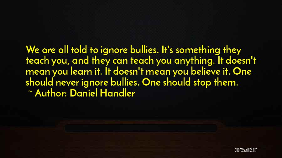 They Never Learn Quotes By Daniel Handler