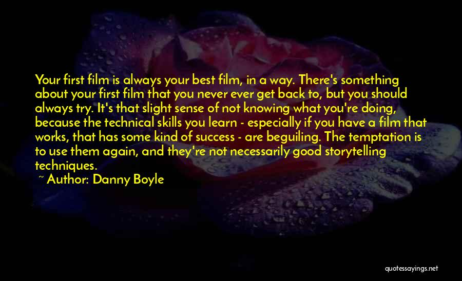 They Never Learn Quotes By Danny Boyle