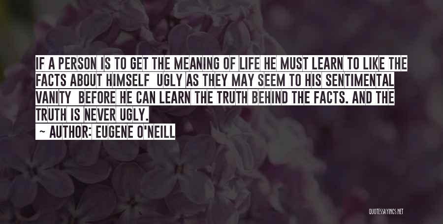They Never Learn Quotes By Eugene O'Neill