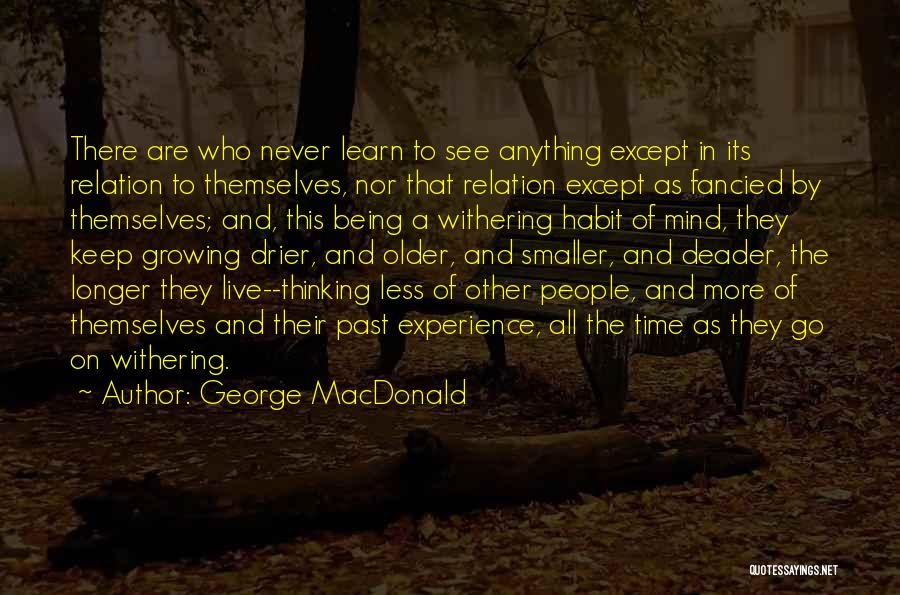 They Never Learn Quotes By George MacDonald
