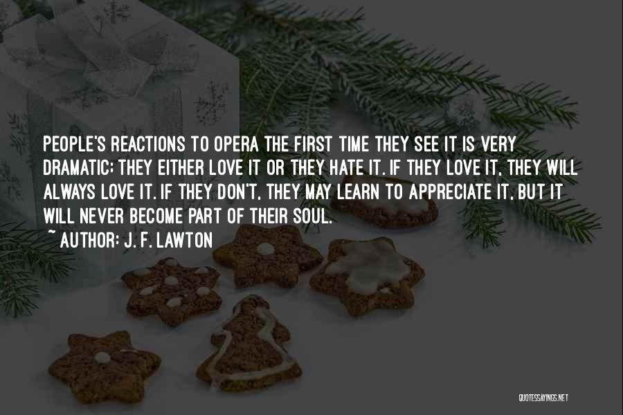 They Never Learn Quotes By J. F. Lawton