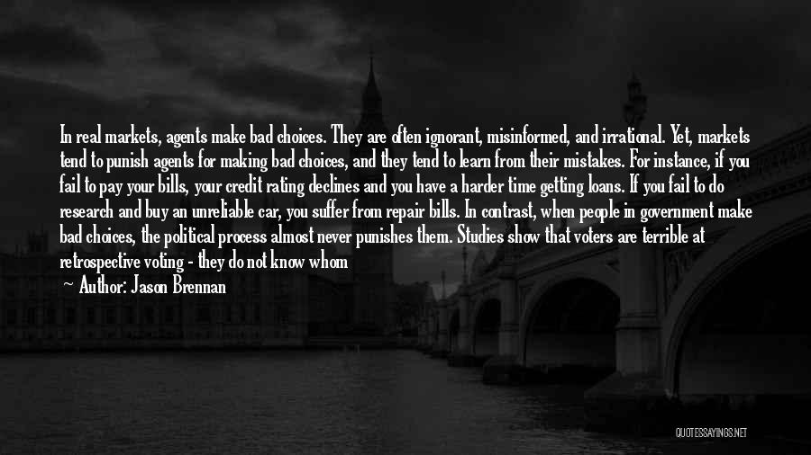 They Never Learn Quotes By Jason Brennan