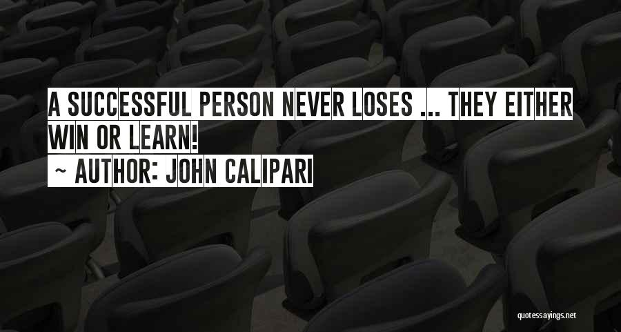 They Never Learn Quotes By John Calipari