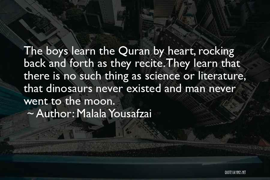 They Never Learn Quotes By Malala Yousafzai