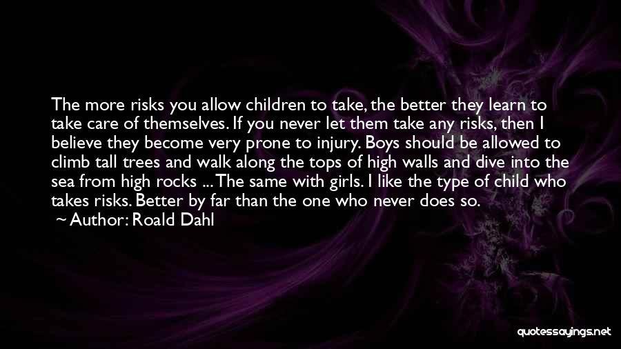 They Never Learn Quotes By Roald Dahl