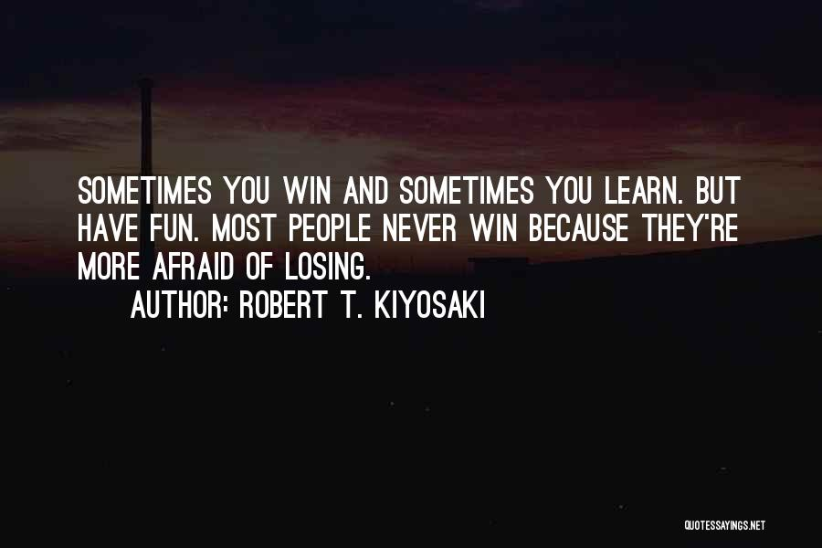 They Never Learn Quotes By Robert T. Kiyosaki