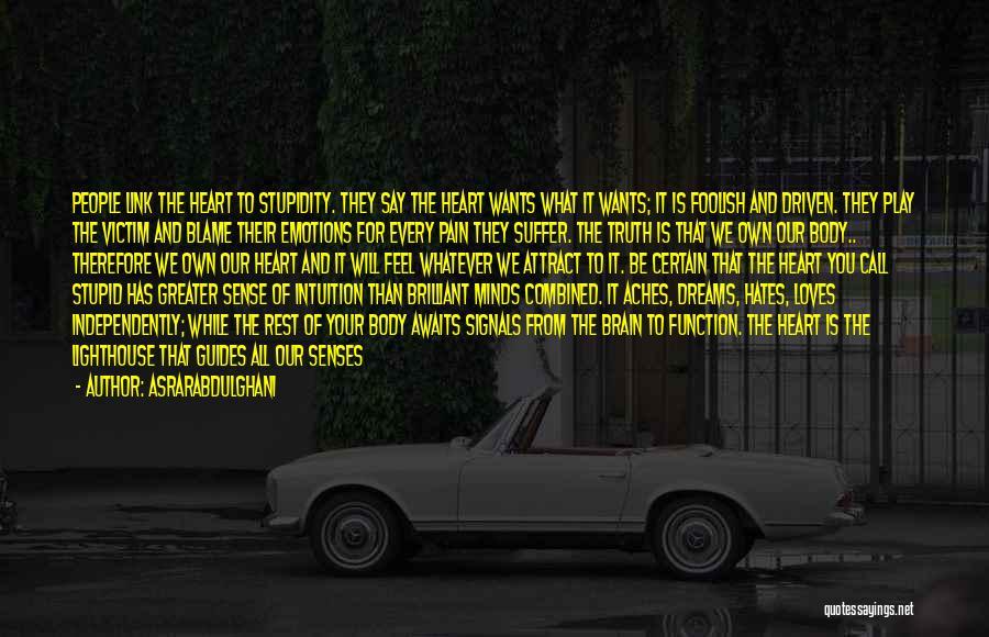 They Say Dreams Quotes By Asrarabdulghani