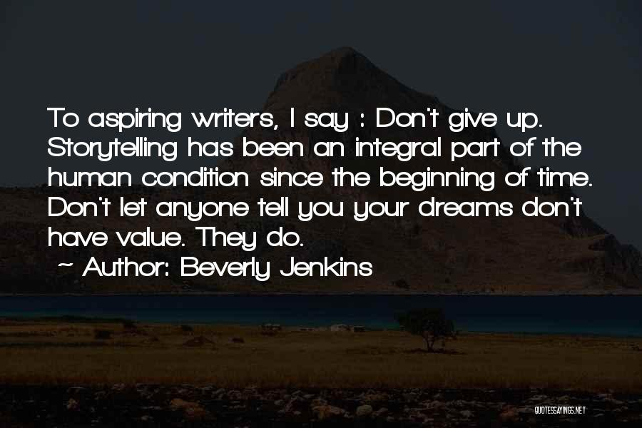 They Say Dreams Quotes By Beverly Jenkins