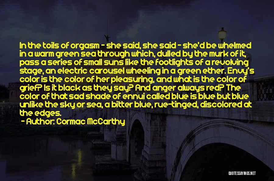 They Say Dreams Quotes By Cormac McCarthy
