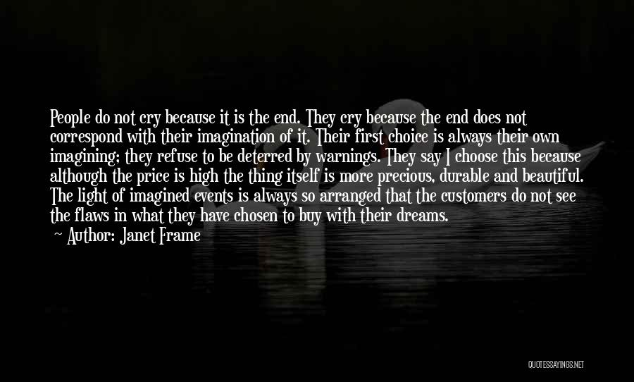 They Say Dreams Quotes By Janet Frame