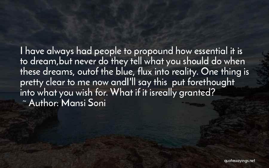 They Say Dreams Quotes By Mansi Soni