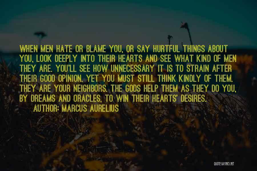 They Say Dreams Quotes By Marcus Aurelius