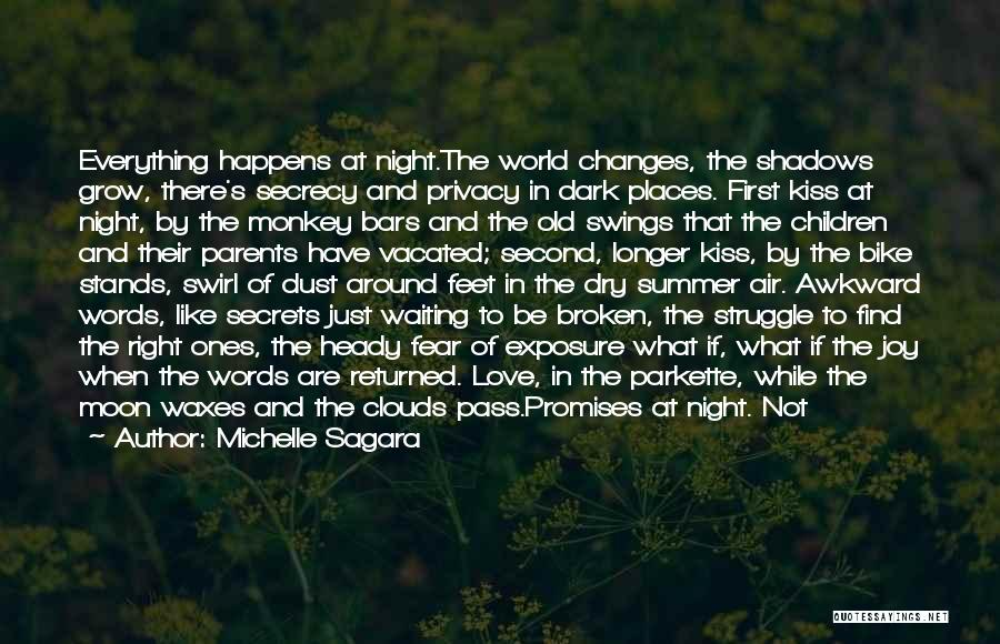 They Say Dreams Quotes By Michelle Sagara