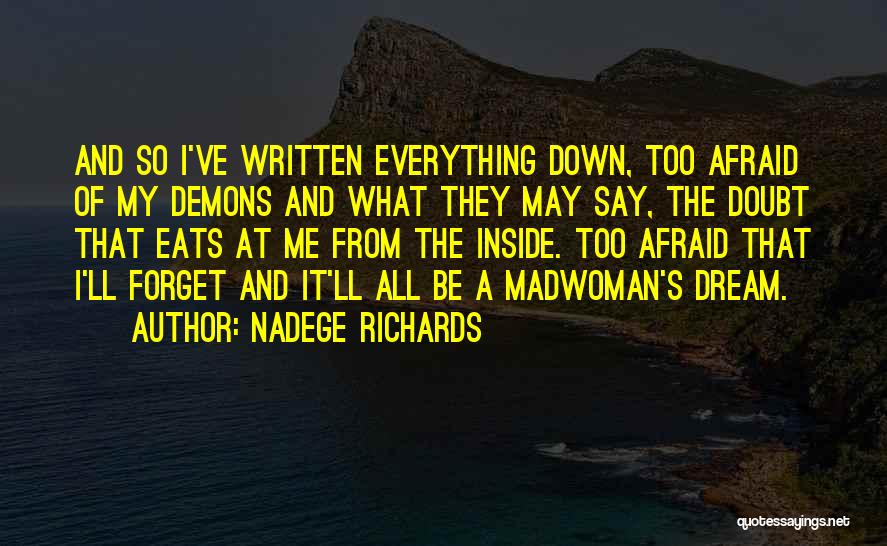 They Say Dreams Quotes By Nadege Richards