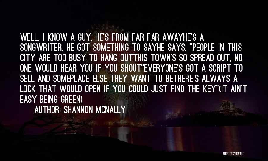 They Say Dreams Quotes By Shannon McNally