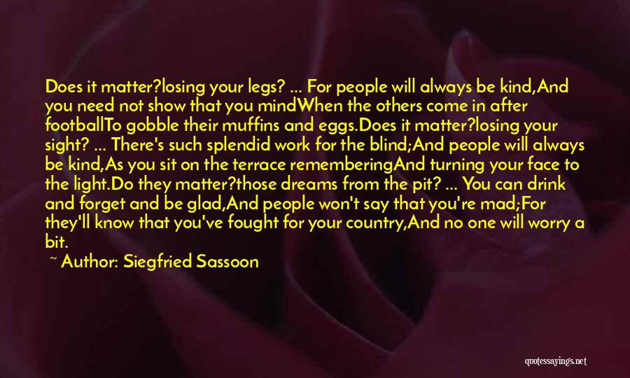 They Say Dreams Quotes By Siegfried Sassoon