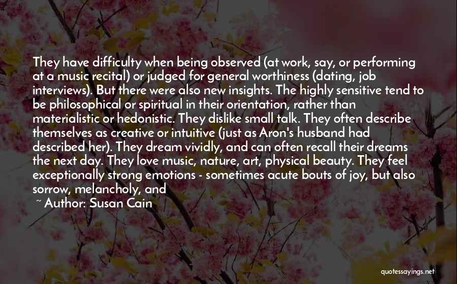 They Say Dreams Quotes By Susan Cain