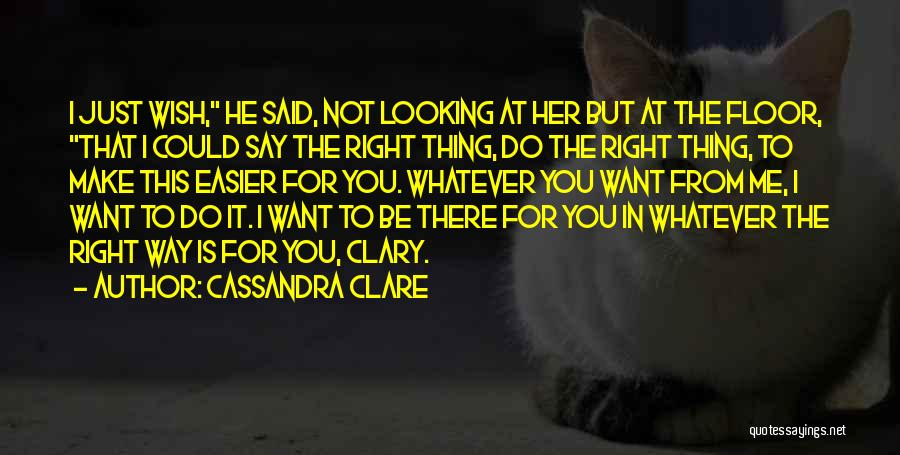 They Say It Gets Easier Quotes By Cassandra Clare