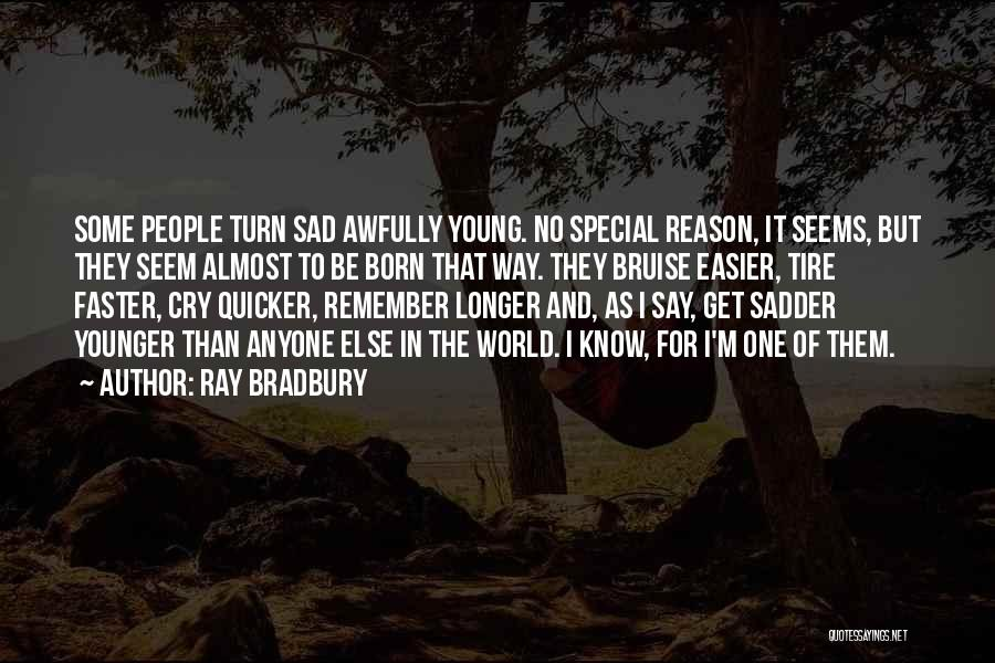 They Say It Gets Easier Quotes By Ray Bradbury