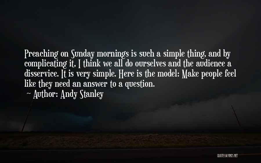 They Think Quotes By Andy Stanley