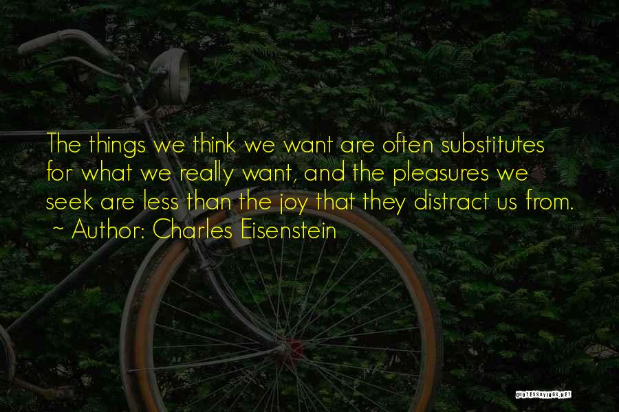 They Think Quotes By Charles Eisenstein