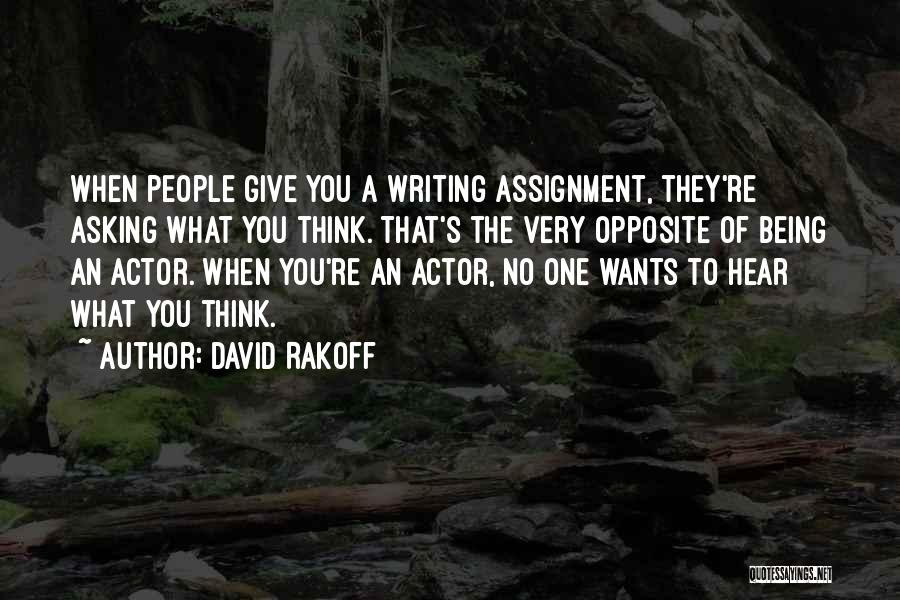 They Think Quotes By David Rakoff