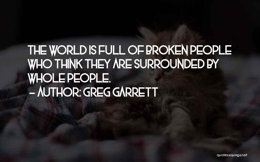 They Think Quotes By Greg Garrett