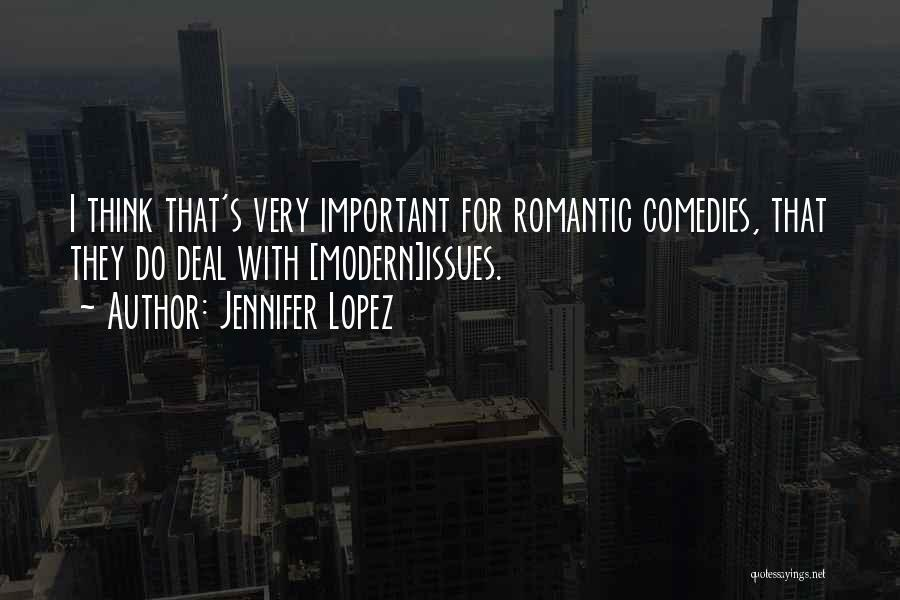 They Think Quotes By Jennifer Lopez