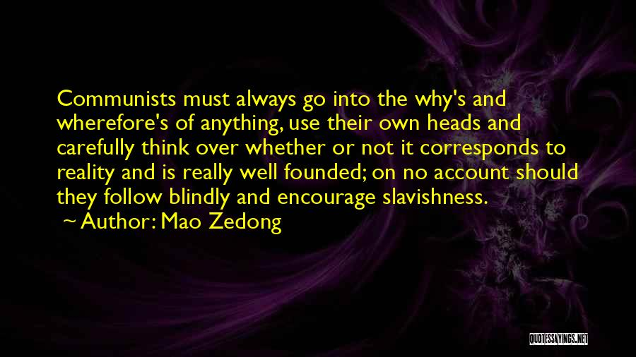 They Think Quotes By Mao Zedong