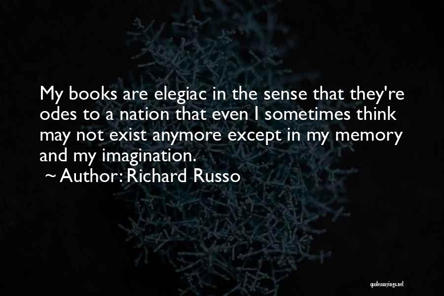They Think Quotes By Richard Russo