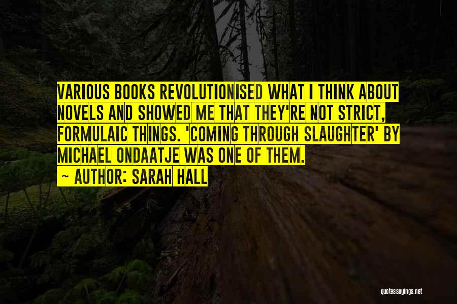 They Think Quotes By Sarah Hall