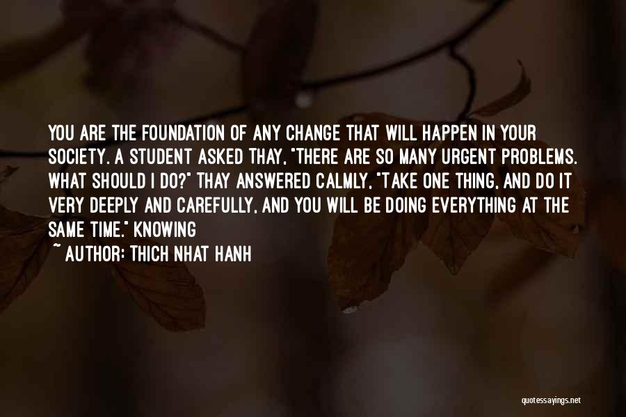 Thich Nhat Hanh Quotes 1779688