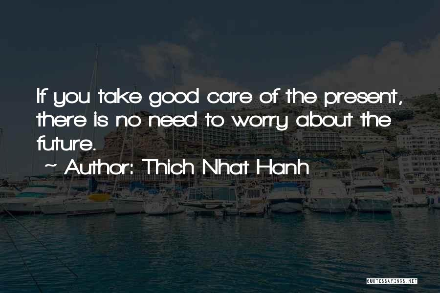 Thich Nhat Hanh Quotes 2027122