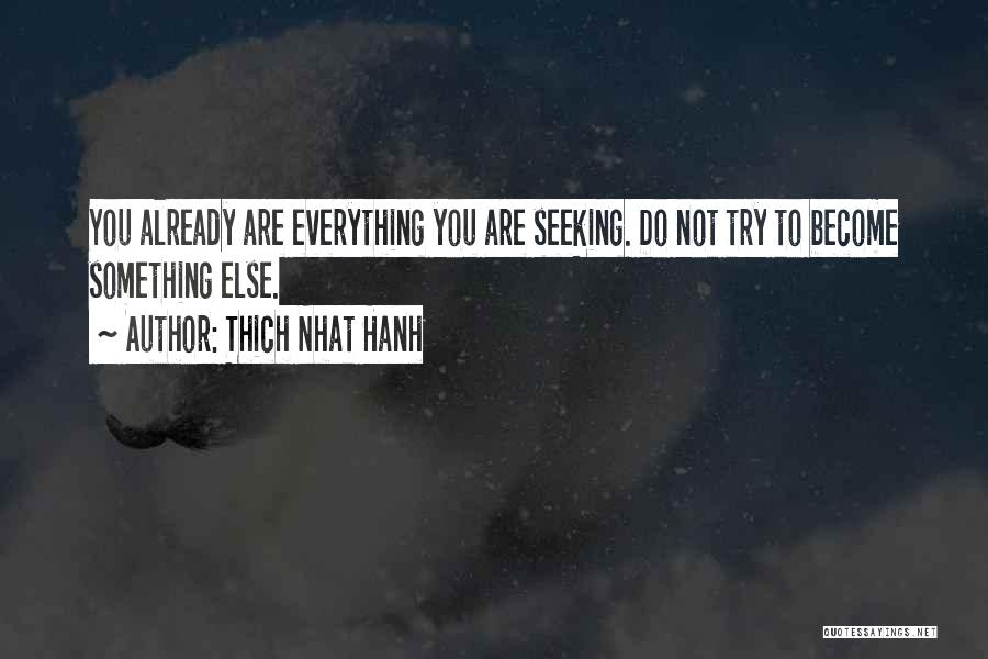 Thich Nhat Hanh Quotes 396840