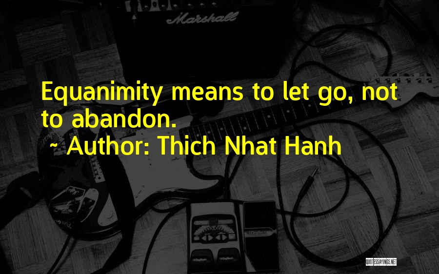 Thich Nhat Hanh Quotes 651953