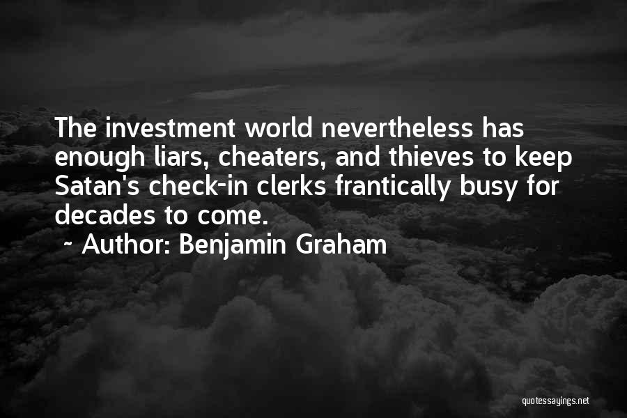 Thieves And Liars Quotes By Benjamin Graham
