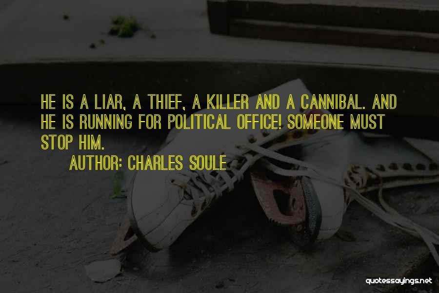 Thieves And Liars Quotes By Charles Soule